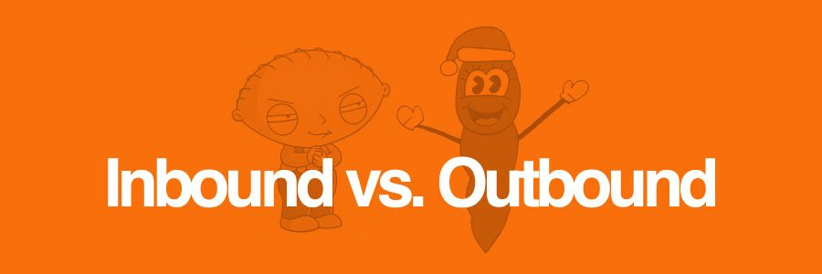 Inbound Marketing vs. Outbound Marketing : Definitions
